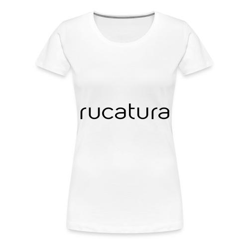 RUCATURA TIPO - Camiseta premium mujer