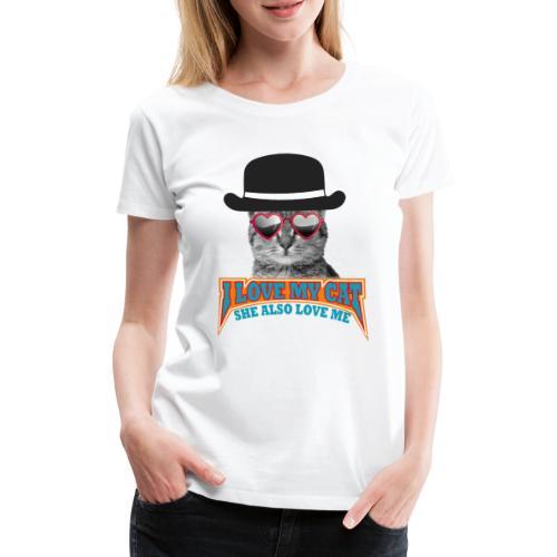 Ich liebe meine Katze und meine Katze liebt mich - Frauen Premium T-Shirt