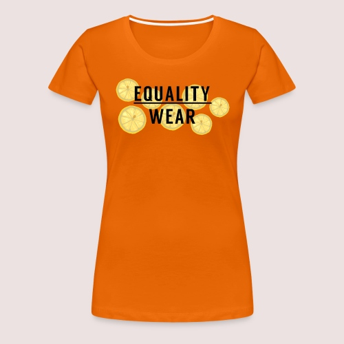 Equality Wear Fresh Lemon Edition - Women's Premium T-Shirt
