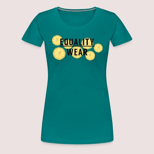 Equality Wear Fresh Lemon Edition - Women's Premium T-Shirt
