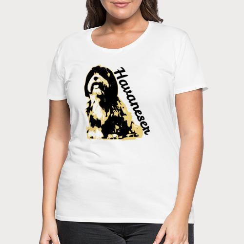 havaneser - Frauen Premium T-Shirt