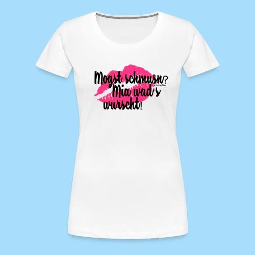 Mogst schmusn? - Frauen Premium T-Shirt