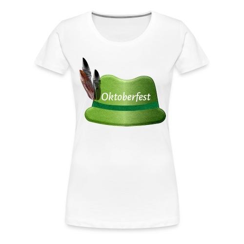 Oktoberfest Filzhut - Frauen Premium T-Shirt