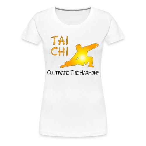 Tai Chi - Cultivate The Harmony - Women's Premium T-Shirt