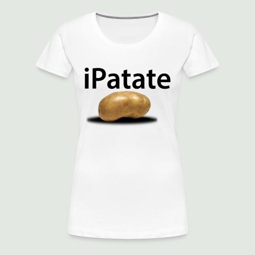 iPatate - T-shirt Premium Femme