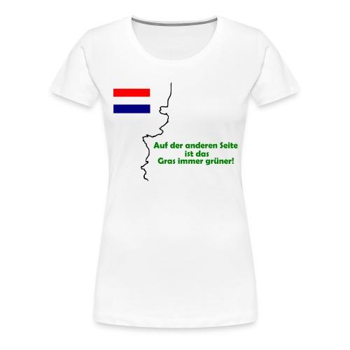 Das Gras ist grüner - Frauen Premium T-Shirt