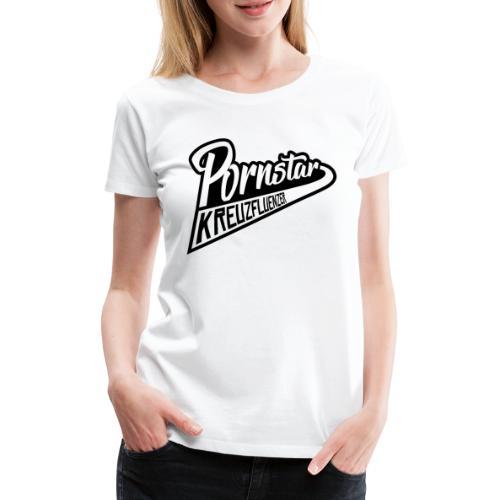Kreuzfluenzer - Pornstar - Frauen Premium T-Shirt