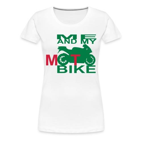 ME AND MY MOTOBIKE 2 - Frauen Premium T-Shirt