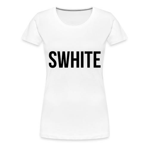 Swhite - Vrouwen Premium T-shirt
