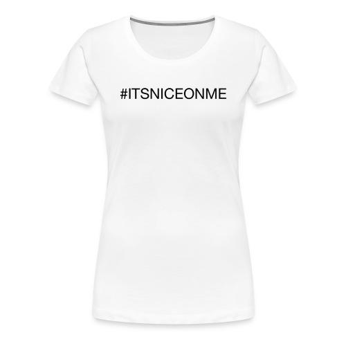 #itsniceonme Bavaglino - Maglietta Premium da donna