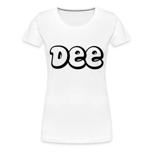 Dee Teddy Bear! - Vrouwen Premium T-shirt