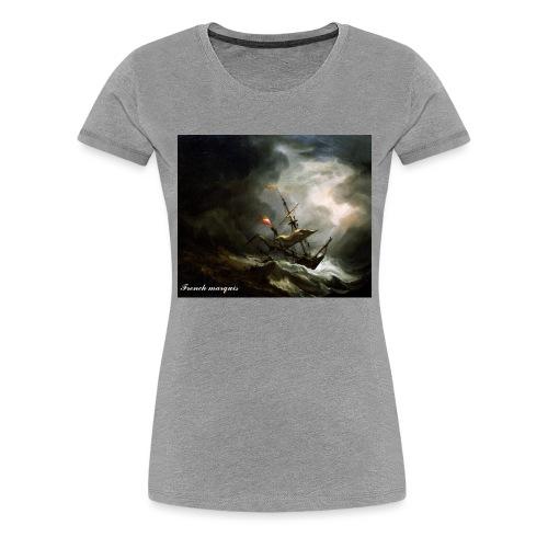 T-shirt French marquis Storm - T-shirt Premium Femme