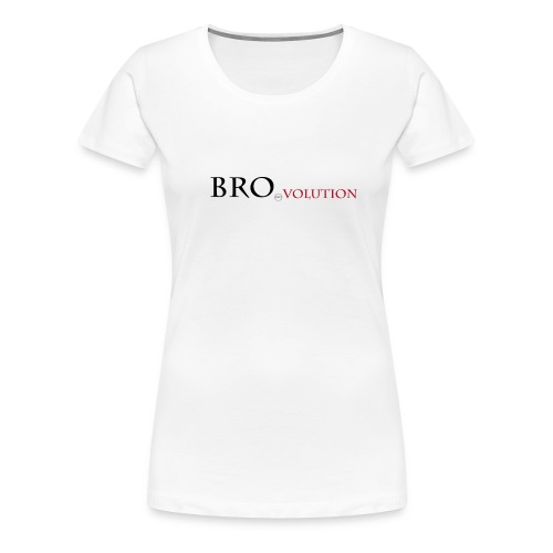 Bro Volution - designtes Stück für Coole Typen - Frauen Premium T-Shirt