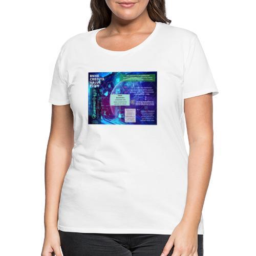 BNHE Credits generating digital value flow - Frauen Premium T-Shirt