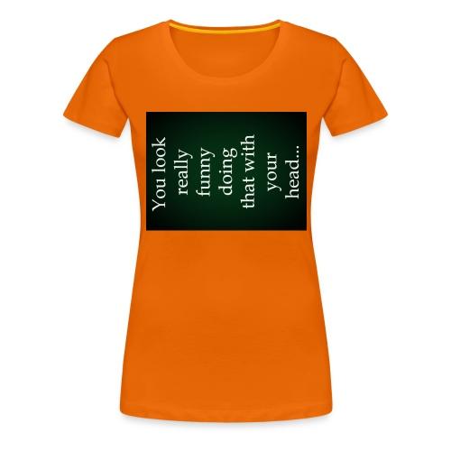 funny - Vrouwen Premium T-shirt