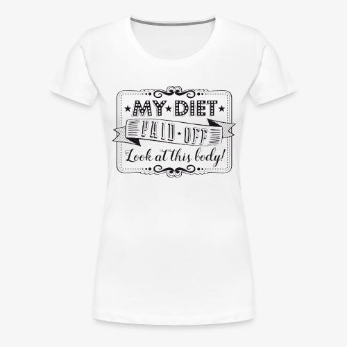 Handlettering My diet paid off (zwart) - Vrouwen Premium T-shirt