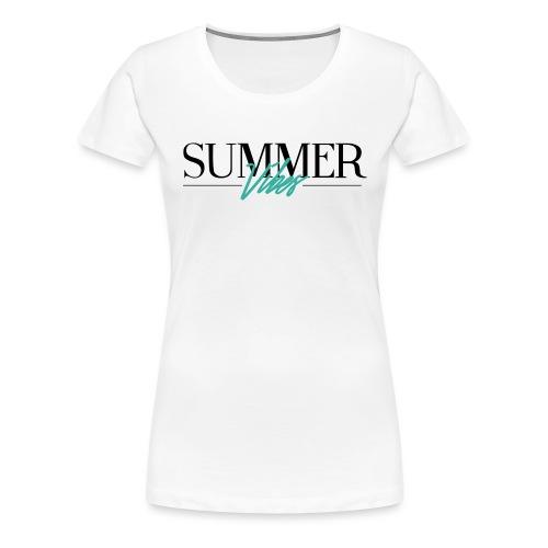 Summer Vibes - Vrouwen Premium T-shirt