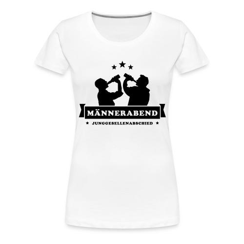 maennerabend - Frauen Premium T-Shirt