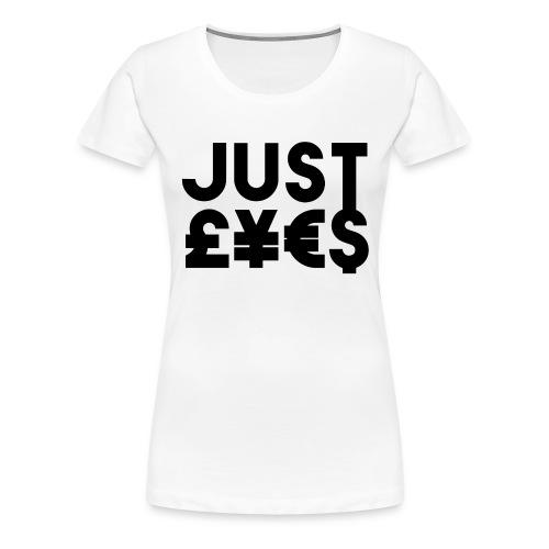Just £¥€$ - Maglietta Premium da donna