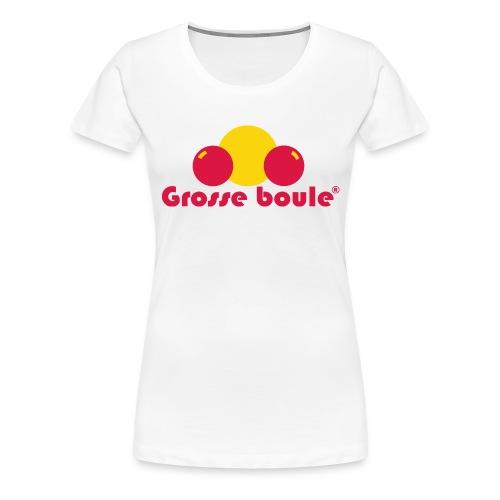 grosse boule - T-shirt Premium Femme