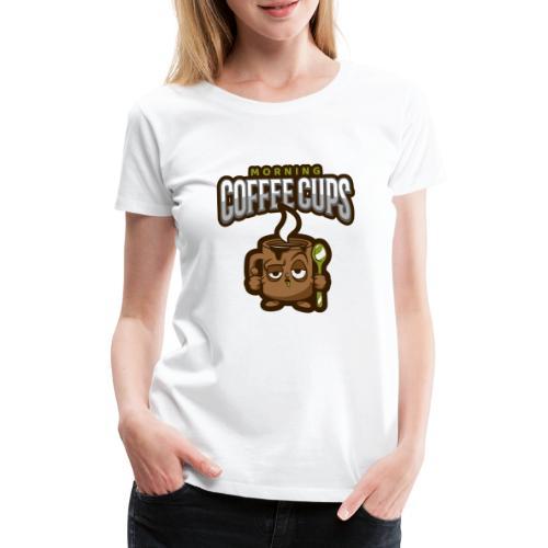 Morning coffee Cup - Women's Premium T-Shirt