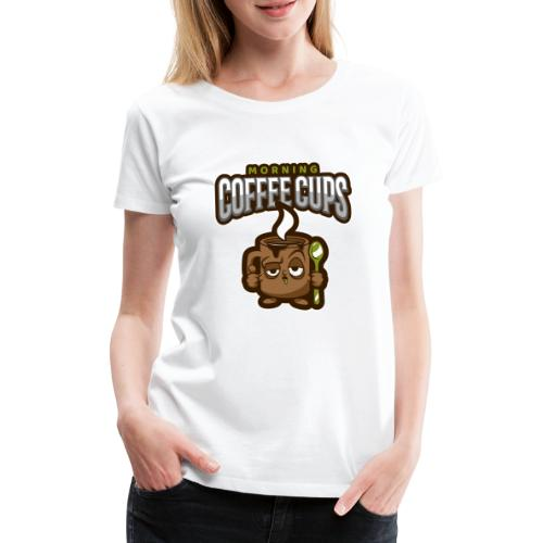 Morning coffee Cup - Women's Premium T-Shirt