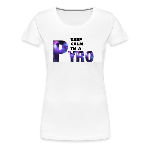 Keep Calm Pyro-Shirt - Vrouwen Premium T-shirt