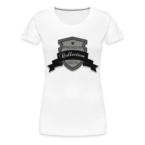 100% Premium Collection Brand - Women's Premium T-Shirt