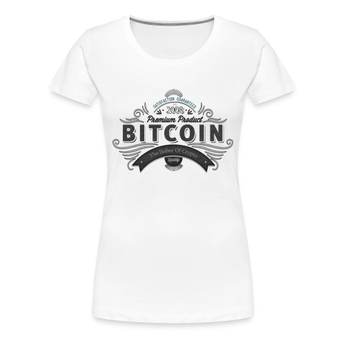 Bitcoin Father of Crypto - Frauen Premium T-Shirt