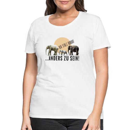 Stolz anders zu sein - Frauen Premium T-Shirt