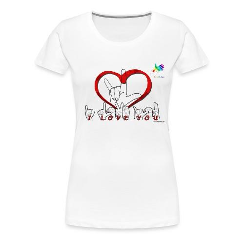 I love you GTS - T-shirt Premium Femme