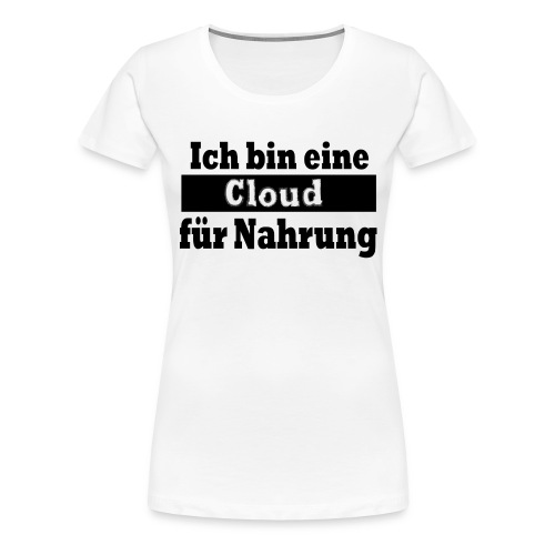 cloud - Frauen Premium T-Shirt