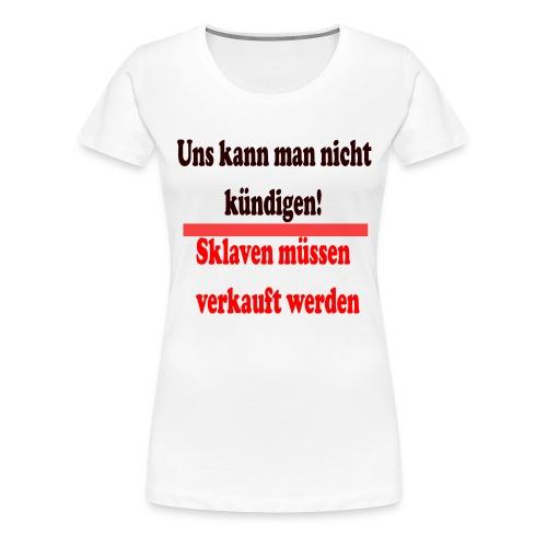 Sklaven - Frauen Premium T-Shirt