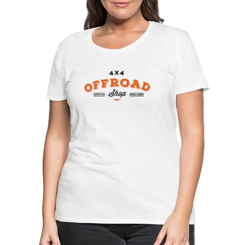4x4 Offroad Shop Logo V2 - Frauen Premium T-Shirt