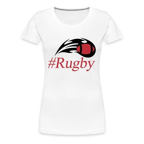 T-shirt Hashtag rugby - T-shirt Premium Femme