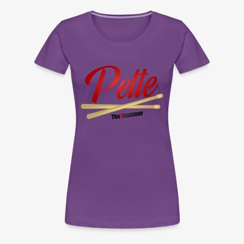 Pette the Drummer - Women's Premium T-Shirt