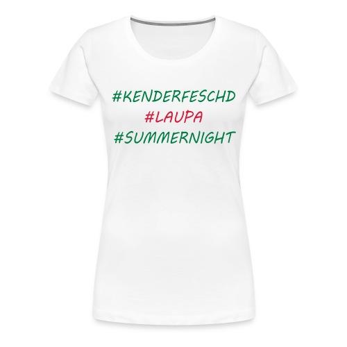 Kenderfeschd Laupa - Frauen Premium T-Shirt