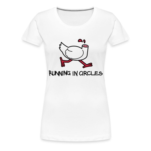 Running In Circles - Dame premium T-shirt