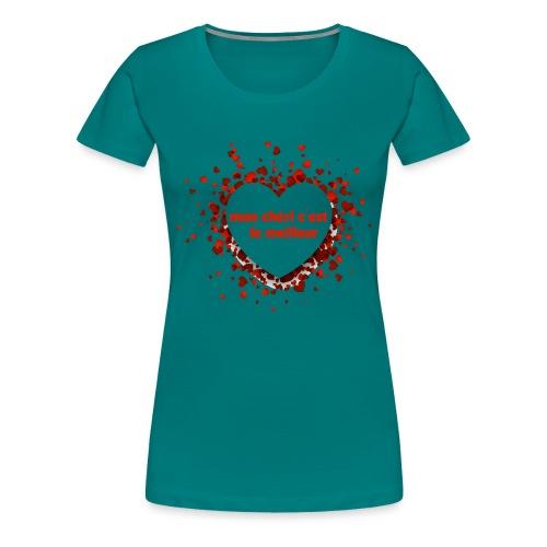 Mon cherie tasse - T-shirt Premium Femme