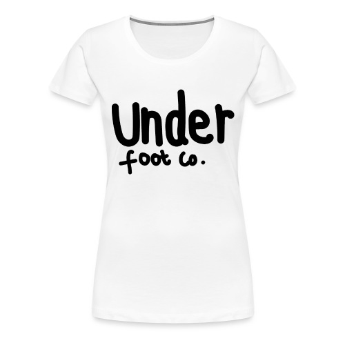 Under Foot Co - Women's Premium T-Shirt