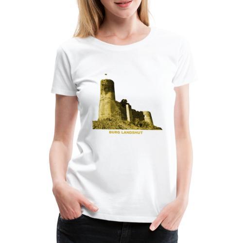 Landshut Bernkastel Kues Burg Ruine Rheinland - Frauen Premium T-Shirt