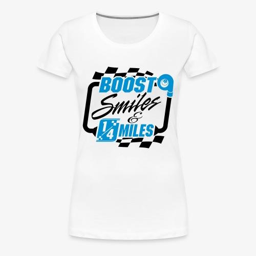Boost Smiles & Quarter Miles - Women's Premium T-Shirt