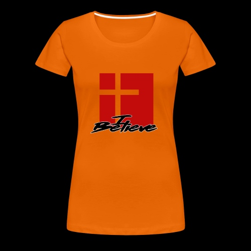 I BELIEVE 2 - Camiseta premium mujer