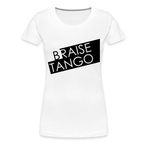 Logo Braise Tango - T-shirt Premium Femme