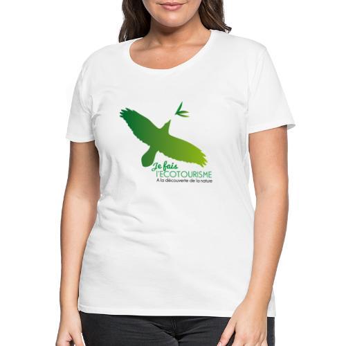 Écotourisme - T-shirt Premium Femme