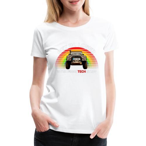 We're Doing Tech Stuff - Women's Premium T-Shirt