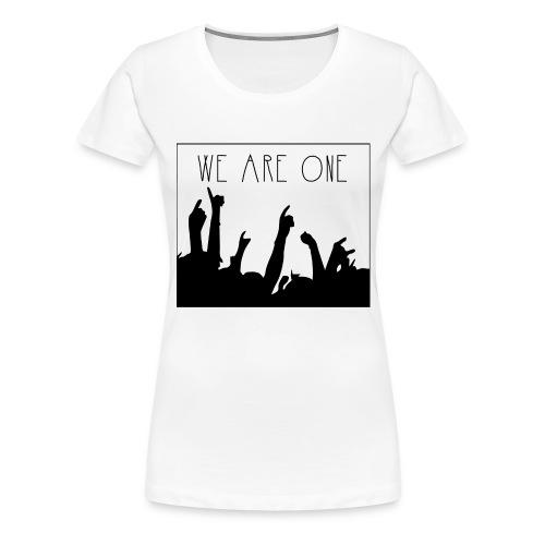 We Are One Hoody Women - Vrouwen Premium T-shirt