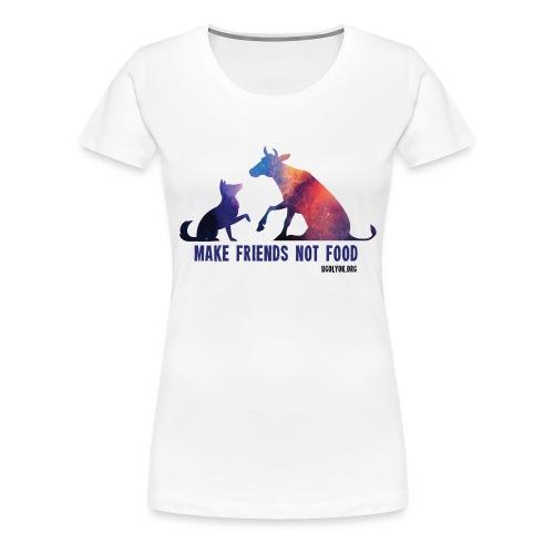 Make Friends Not Food #2 - Women's Premium T-Shirt