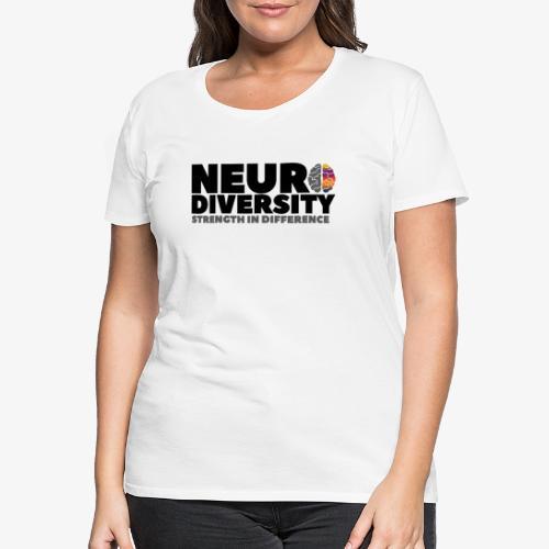 Neurodiversity: strength in difference 2 - Women's Premium T-Shirt