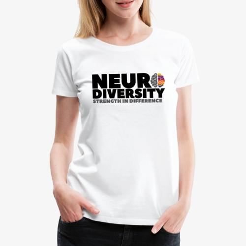 Neurodiversity: strength in difference 2 - Women's Premium T-Shirt
